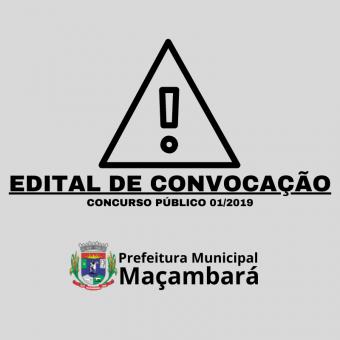 EDITAL DE CONVOCAÇÃO DO CONCURSO PÚBLICO 01/2019.