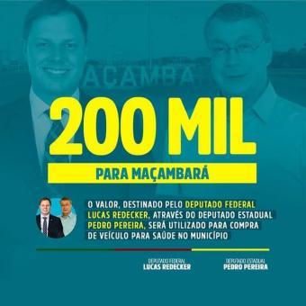 SECRETARIA MUNICIPAL DE SAÚDE RECEBE 200 MIL REAIS DOS DEPUTADOS LUCAS REDECKER E PEDRO PEREIRA.
